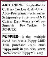 Actual ads placed by pet profiteers and counter-ad placed by the Wisconsin Puppy Mill Project.