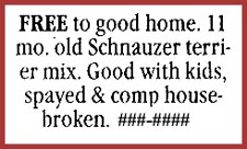 Actual free to good home newspaper ad. People who have the best interest of their pets in mind will NOT give them away Free To Good Home.