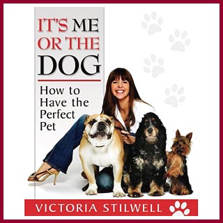 "Victoria Stilwell is also the author of ""Its Me or the Dog, How to Have the Perfect Pet"""